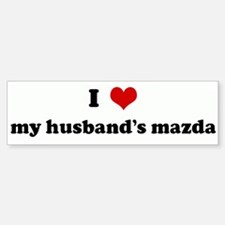 I Love my husband's mazda Bumper Bumper Stickers