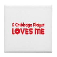 A Cribbage Player Loves Me Tile Coaster