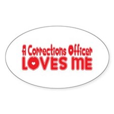 A Corrections Officer Loves Me Oval Decal