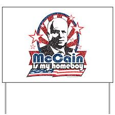 McCain is my Homeboy Yard Sign