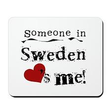 Sweden Loves Me Mousepad