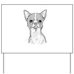 Chihuahua Yard Sign