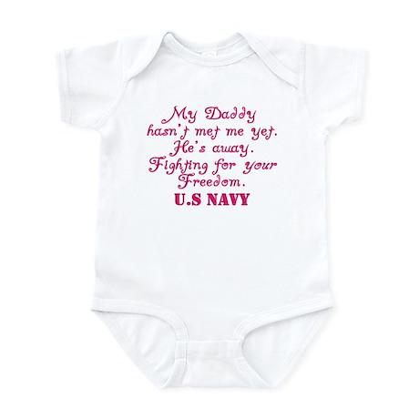 My Daddy hasnt met me yet Infant Bodysuit