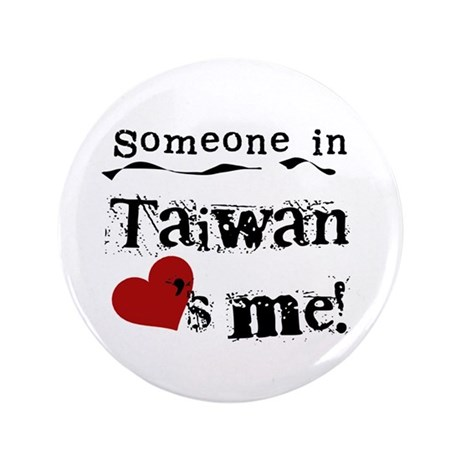 "Taiwan Loves Me 3.5"" Button (100 pack)"
