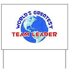 World's Greatest Team .. (E) Yard Sign