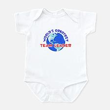 World's Greatest Team .. (E) Infant Bodysuit
