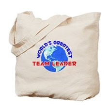 World's Greatest Team .. (E) Tote Bag