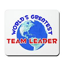 World's Greatest Team .. (E) Mousepad
