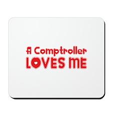 A Comptroller Loves Me Mousepad