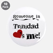"""Trinidad Loves Me 3.5"""" Button (10 pack)"""