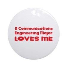 A Communications Engineering Major Loves Me Orname