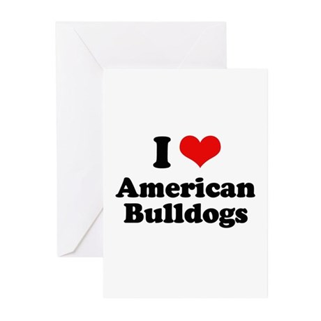 I Love American Bulldogs Greeting Cards (Pk of 20)