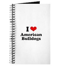 I Love American Bulldogs Journal