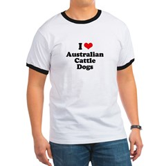 I Love Australian Cattle Dogs Ringer T