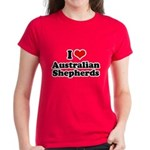 I Love Australian Shepherds Women's Dark T-Shirt