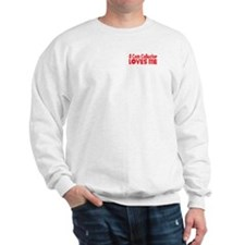 A Coin Collector Loves Me Sweatshirt