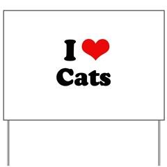 I Love Cats Yard Sign