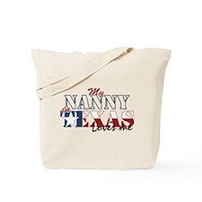 My Nanny in TX Tote Bag