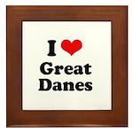 I Love Great Danes Framed Tile