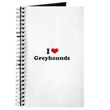I Love Greyhounds Journal