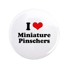 I Love Miniature Pinschers 3.5