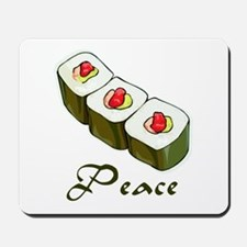 Sushi is Peace Mousepad