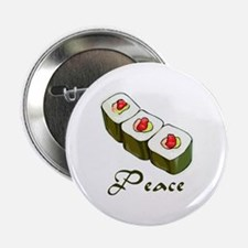 """Sushi is Peace 2.25"""" Button"""