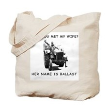 Wife as ballast Tote Bag