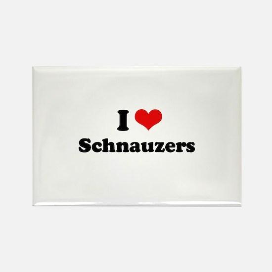 I Love Schnauzers Rectangle Magnet