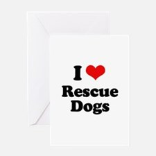 I Love Rescue Dogs Greeting Card