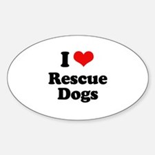 I Love Rescue Dogs Oval Decal