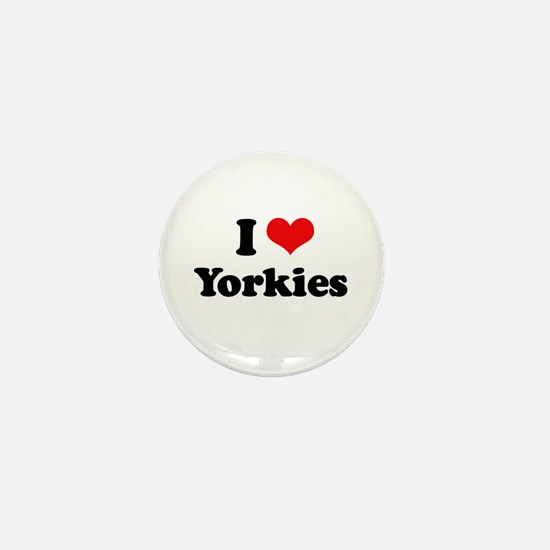 I Love Yorkies Mini Button