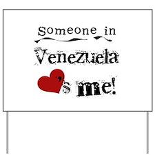 Venezuela Loves Me Yard Sign