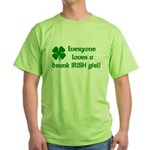 Everyone loves a drunk Irish girl Green T-Shirt