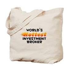 World's Hottest Inves.. (B) Tote Bag