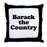 Barack the country Throw Pillow