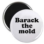 Barack the mold Magnet