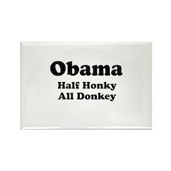Obama / Half Honkey All Donkey Rectangle Magnet (1