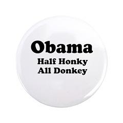 Obama / Half Honkey All Donkey 3.5