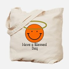 Have a Blessed Day Tote Bag