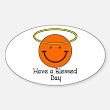 Have a Blessed Day Oval Decal