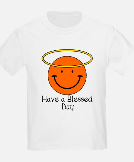 Have a Blessed Day T-Shirt