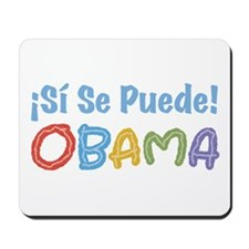 ¡Si Se Puede! Obama Mousepad
