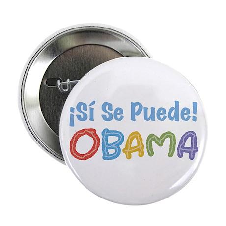 "¡Si Se Puede! Obama 2.25"" Button"