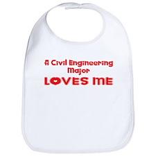 A Civil Engineering Major Loves Me Bib