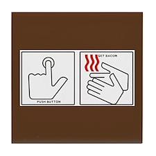 Press Button Get Bacon Tile Coaster