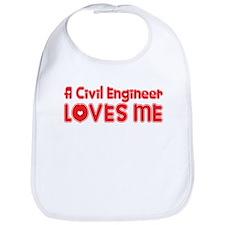 A Civil Engineer Loves Me Bib