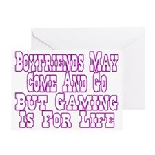 Boyfriends May Come And Go Greeting Card