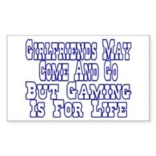 Girlfriends Come And Go Rectangle Decal