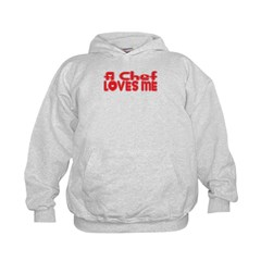 A Chef Loves Me Hoodie